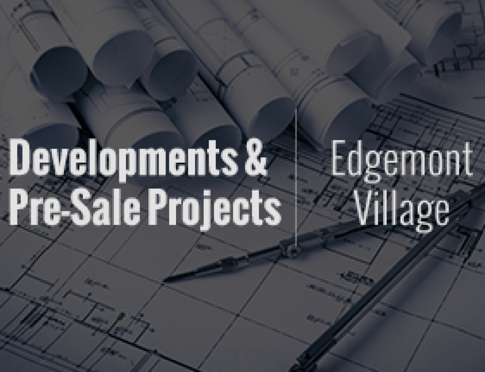 Edgemont Village Developments