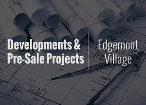 Edgemont development projects